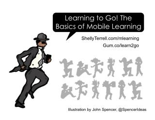 Learning to Go: Mobile Learning