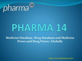 Global Medicine Database / Drug Database with Drug prices and Medicine Prices
