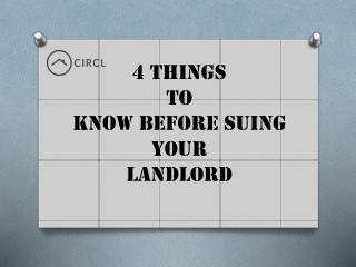 4 Things to Know Before Suing Your Landlord