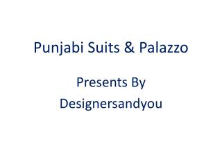 Punjabi Suits Party Wear Boutqiue Designs Collection WithPlazzo Pants