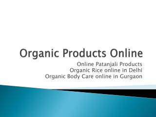 Organic Body Care online in Gurgaon