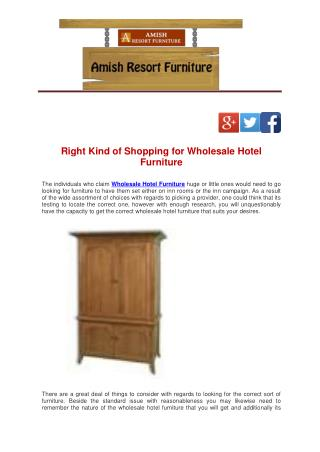 Right Kind of Shopping for Wholesale Hotel Furniture