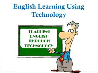English Learning Using Technology - EdTechReview™ (ETR)