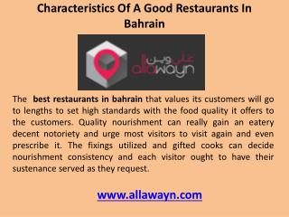 Characteristics of a good restaurants in bahrain