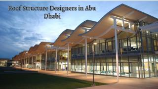 Roof Structure Designers in Abu Dhabi