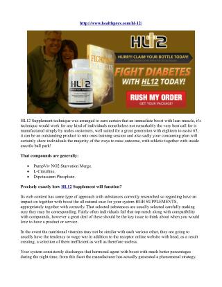 HL12 Supplement- Ingredients And Major Effects