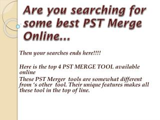 Best PST MERGE TOOL AVAILABLE ONLINE