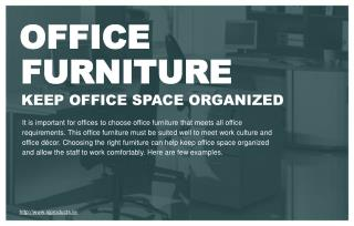 Which office items can help to keep office space in order?