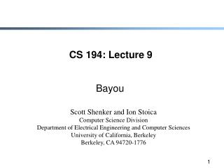 CS 194: Lecture 9