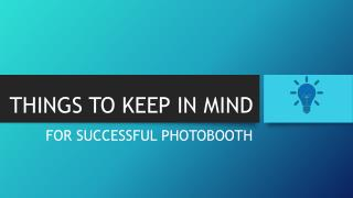 Things to Keep in Mind for Successful Photo Booth