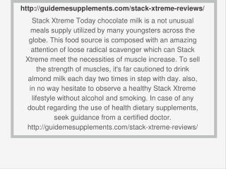 http://guidemesupplements.com/stack-xtreme-reviews/