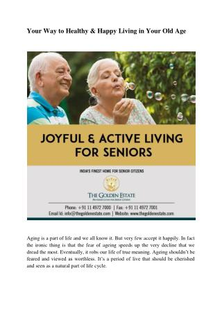 Your Way to Healthy & Happy Living in Your Old Age