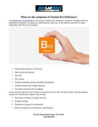 What are the symptoms of Vitamin B12 Deficiency?