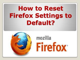Reset Firefox Settings to Default