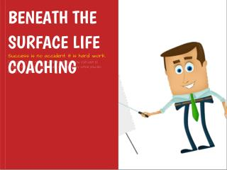 Beneath The Surface Life Coaching