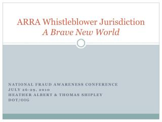 ARRA Whistleblower Jurisdiction A Brave New World