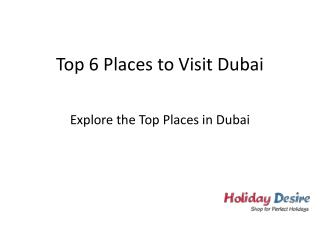 Top Places to visit in Dubai this Year