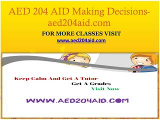 AED 204 AID Making Decisions-aed204aid.com