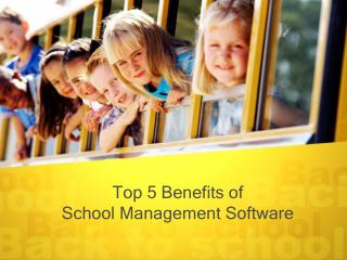 Top5 Benefits School Management Software