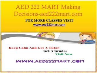 AED 222 MART Making Decisions-aed222mart.com