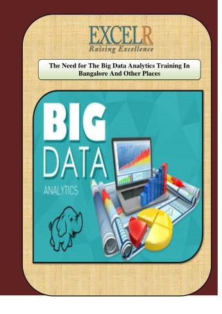The Need for The Big Data Analytics Training In Bangalore And Other Places