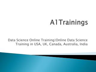 Data Science Online Training|Online Data Science Training in USA, UK, Canada, Australia, India