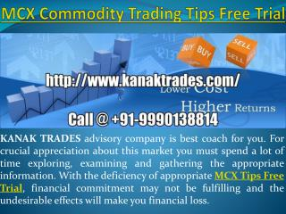 mcx commodity trading tips free trial
