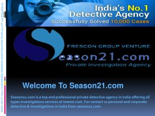Private Detective Agency in Delhi-India | Season 21 Detective Agency