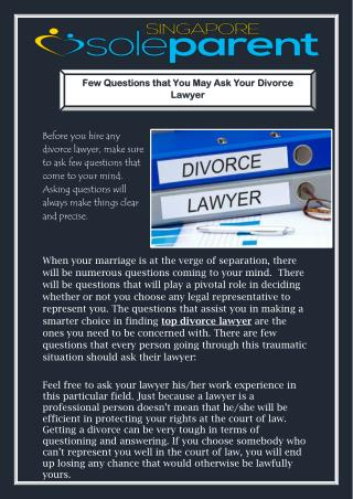 Few Questions that You May Ask Your Divorce Lawyer