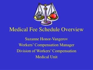 Medical Fee Schedule Overview