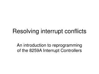 Resolving interrupt conflicts