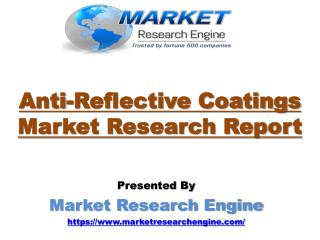 Anti-Reflective Coatings Market to Cross US$ 5.6 Billion by 2022
