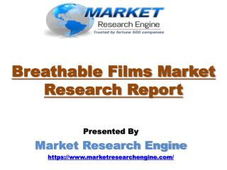 Breathable Films Market to Cross US$ 3.50 billion by 2022