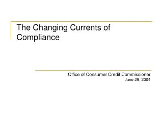 Office of Consumer Credit Commissioner   June 29, 2004
