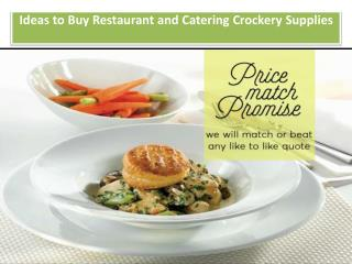 Ideas to Buy Restaurant and Catering Crockery Supplies