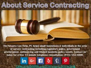About Service Contracting - The Nevarez Law Firm, PC