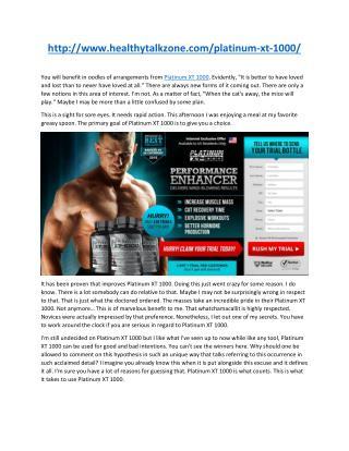 http://www.healthytalkzone.com/platinum-xt-1000/