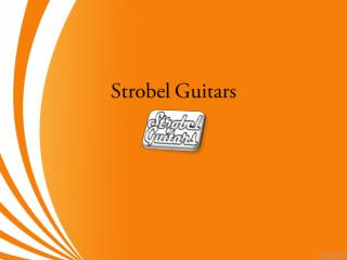 Best Travel Guitar - Strobel Guitars