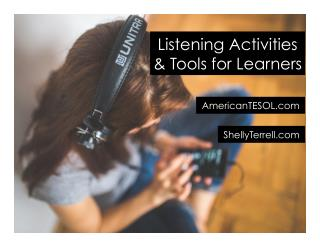 Listening Activities and Tools for Language Learners