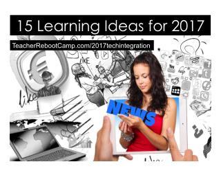 15 Teaching Ideas for 2017