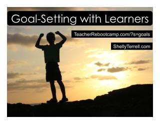 Goal Setting with Learners