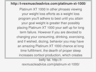 http://t-rexmuscleadvice.com/platinum-xt-1000/