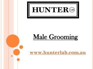 Male Grooming - hunterlab.com.au