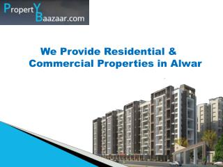Property in Alwar, Real Estate Projects in Alwar