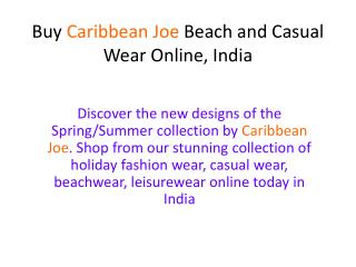 Buy Caribbean Joe Beach and Casual Wear Online, India