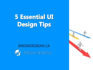 5 Essential UI Design Tips