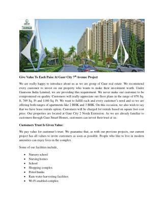 Give Value To Each Paise At Gaur City 7th Avenue Project
