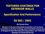 TEXTURED COATINGS FOR EXTERIOR WALLS   Specification And Performance  SS 502 : 2002