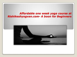 One Week Yoga Course For Beginners
