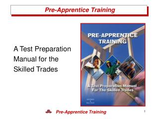 A Test PreparationManual for the Skilled Trades
